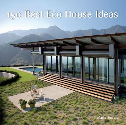 150 Best Eco House Ideas By Canizares, Ana G.