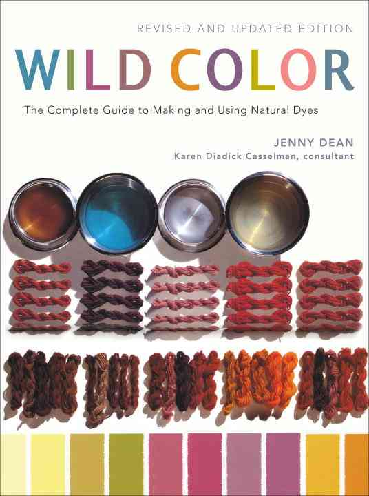 Wild Color By Dean, Jenny/ Casselman, Karen Diadick (CON)