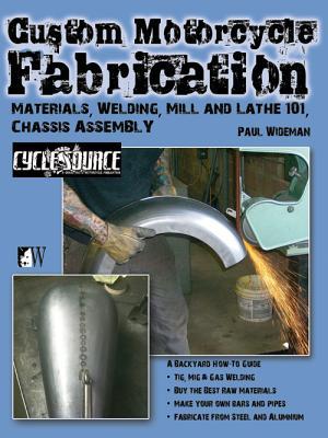 Custom Motorcycle Fabrication By Wideman, Paul